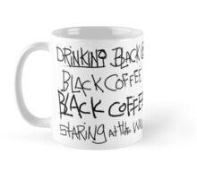 Drinking Black Coffee Mug