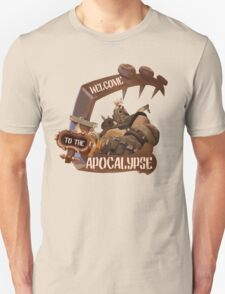 Welcome to the Apocalypse! T-Shirt