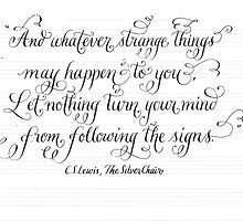 Strange Signs CS lewis calligraphy art  by Melissa Goza