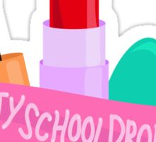 Beauty School Drop Out Sticker
