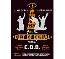 Cult of Denial Photographic Print