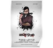 MORGUE Poster -- Liam  Poster