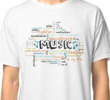 MUSIK IST ALLES - ALLES IST MUSIK! Classic T-Shirt