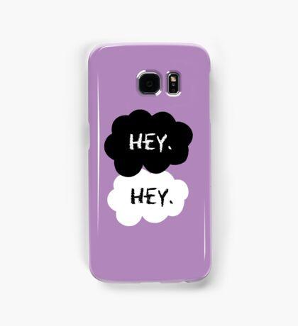 Hey Samsung Galaxy Case/Skin