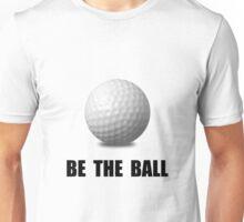 Be Ball Golf Unisex T-Shirt