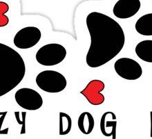 DOG PAWS LOVE CRAZY DOG LADY DOG PAW I LOVE MY DOG PET PETS PUPPY STICKER STICKERS DECAL DECALS Sticker