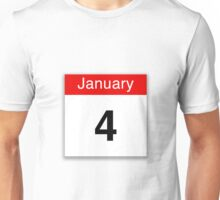 January 4th Unisex T-Shirt