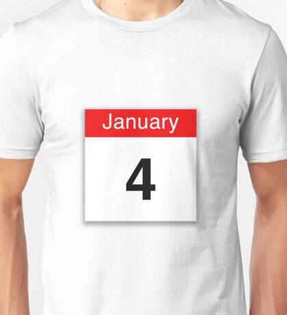 January 4th Unisex T-Shirt