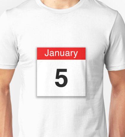 January 5th Unisex T-Shirt