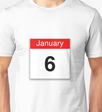 January 6th Unisex T-Shirt