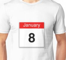 January 8th Unisex T-Shirt