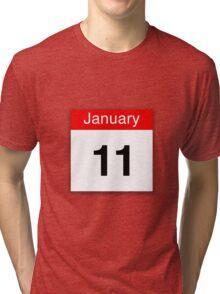 January 11th Tri-blend T-Shirt
