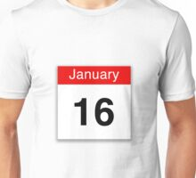January 16th Unisex T-Shirt