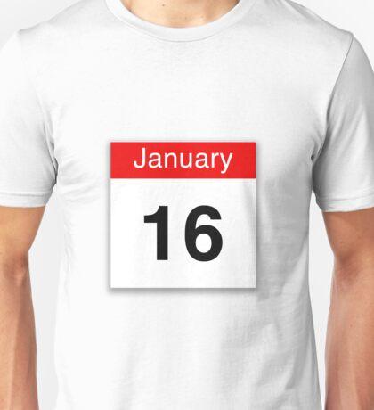 January 16th Unisex T-Shirt
