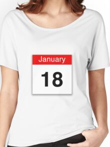 January 18th Women's Relaxed Fit T-Shirt