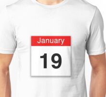 January 19th Unisex T-Shirt