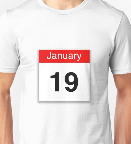 January 19th Unisex T-Shirt