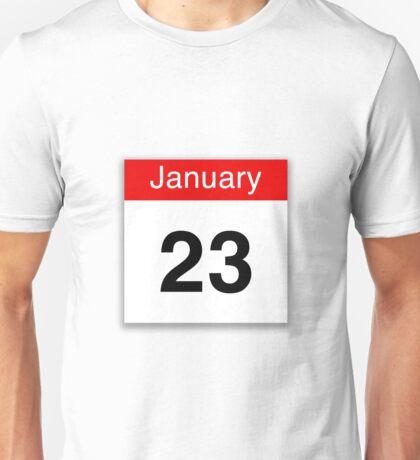 January 23rd Unisex T-Shirt