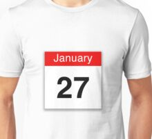 January 27th Unisex T-Shirt