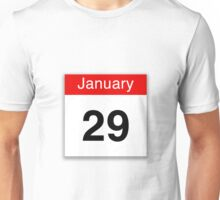 January 29th Unisex T-Shirt
