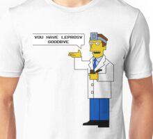 Goodbye You Have Leprosy Unisex T-Shirt