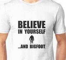 Believe Yourself Bigfoot Unisex T-Shirt