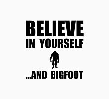 Believe Yourself Bigfoot Unisex T-Shirt