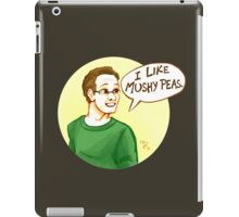 I like mushy peas iPad Case/Skin