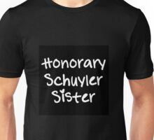Honorary Schuyler Sister Unisex T-Shirt