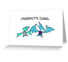 PTERODACTYL CLONES Greeting Card