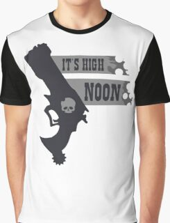 Its High Noon  Graphic T-Shirt