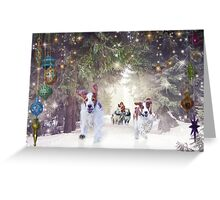 Welshies helping Santa deliver his pressies on time! Greeting Card