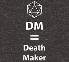 Dungeon Master = Death Maker Unisex T-Shirt