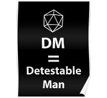 Dungeon Master = Detestable Man Poster