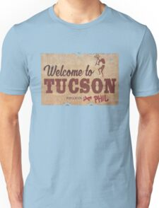 WELCOME TO TUSCON POPULATION PHIL Last Man On Earth T-Shirt