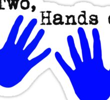 Two by Two, Hands of Blue. Sticker