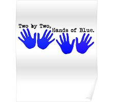 Two by Two, Hands of Blue. Poster