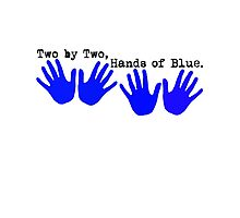 Two by Two, Hands of Blue. Photographic Print