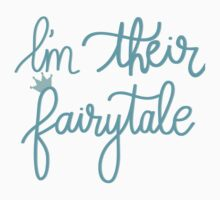 I'm Their Fairytale, Blue Kids Tee