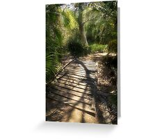 The Journey Along the Path Comes with Light & Shadows Greeting Card