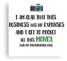 Photographer Funny Fact Canvas Print