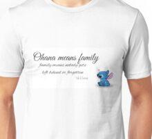 Ohana Means Family! Unisex T-Shirt
