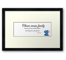 Ohana Means Family! Framed Print