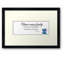 Ohana Means Family! Framed Print