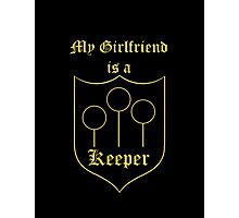 My Girlfriend is a Keeper - Hufflepuff Photographic Print