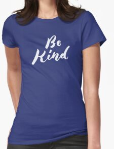 Be Kind - Hand Lettering Design Womens Fitted T-Shirt