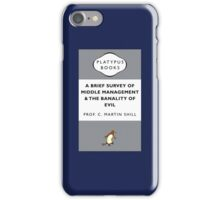 Middle Management And The Banality Of Evil iPhone Case/Skin