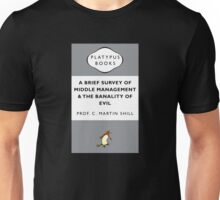Middle Management And The Banality Of Evil Unisex T-Shirt