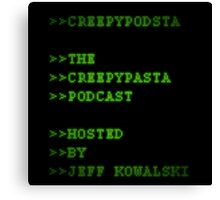 CreepyPodsta Podcast Logo Canvas Print