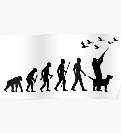 Duck Hunting Evolution Of Man Poster